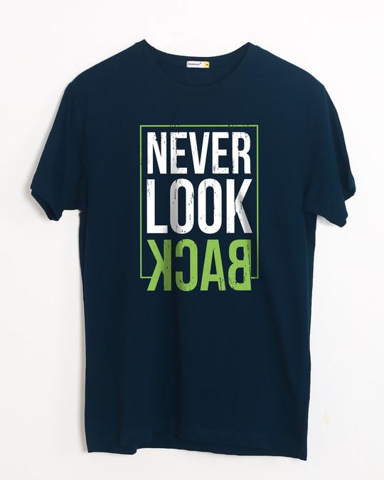 Shop Never Look Back Half Sleeve T-Shirt-Front