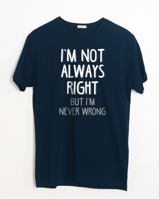 Shop Never Wrong Half Sleeve T-Shirt-Front