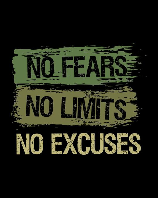 Shop No Fears No Excuses Full Sleeve T-Shirt