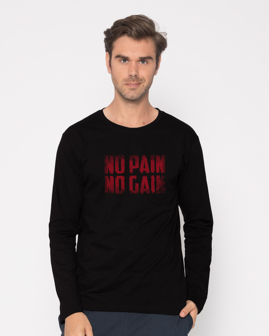 Shop No Pain No Gain Full Sleeve T-Shirt-Front
