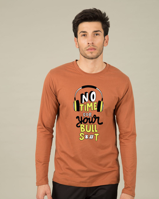 Shop No Time Full Sleeve T-Shirt-Front