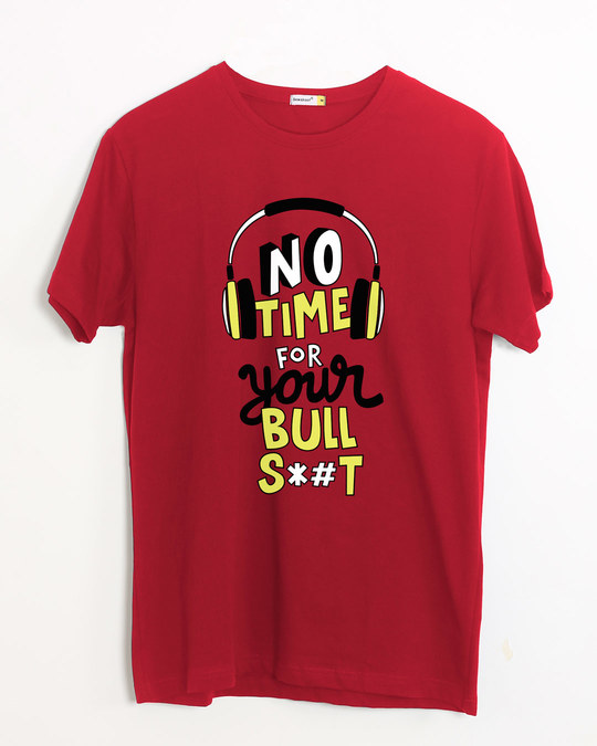 Shop No Time Half Sleeve T-Shirt-Front