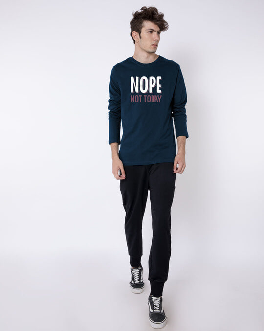 Shop Nope Not Today Full Sleeve T-Shirt-Full