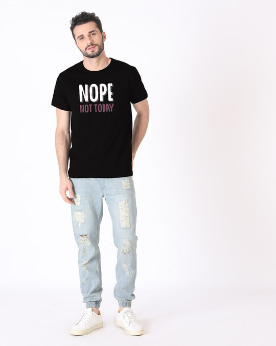 Shop Nope Not Today Half Sleeve T-Shirt