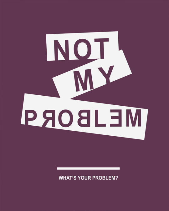 Shop Not My Problem Round Neck 3/4th Sleeve T-Shirt