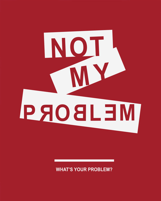 Shop Not My Problem Half Sleeve T-shirt-Full