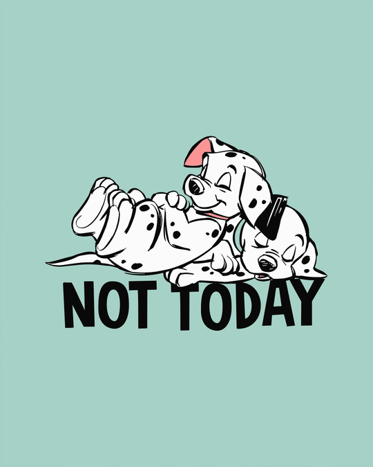 Shop Not Today Dalmations Round Neck 3/4th Sleeve T-Shirt (DL)-Full