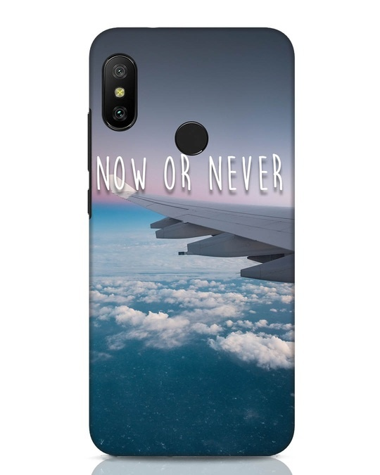 Shop Now Or Never Xiaomi Redmi Note 6 Pro Mobile Cover-Front