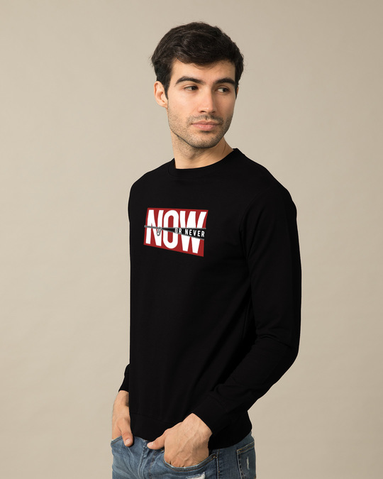 Shop Now Or  Sweatshirt-Design