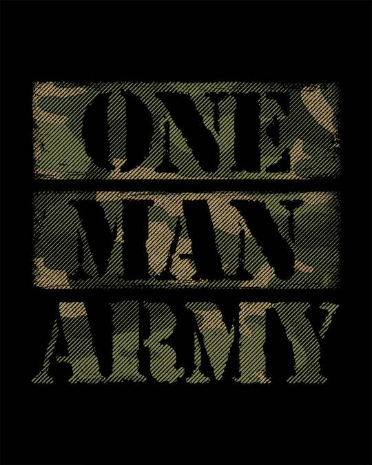 Shop One Man Army Full Sleeve T-Shirt
