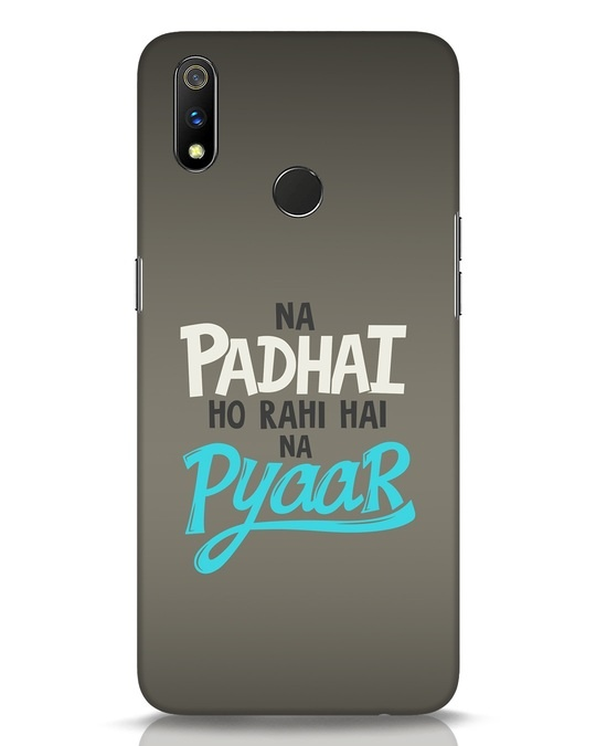 Shop Padhai Na Pyaar Realme 3 Pro Mobile Cover-Front