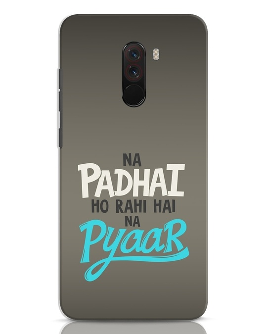 Shop Padhai Na Pyaar Xiaomi POCO F1 Mobile Cover-Front