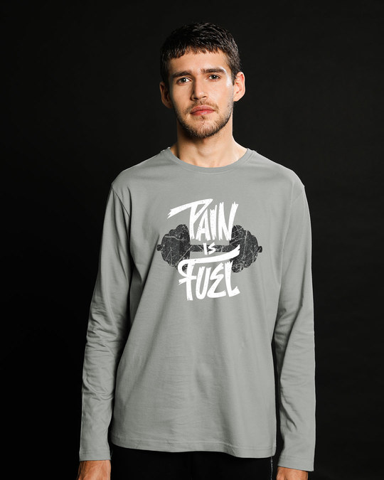 Shop Pain Is Fuel Full Sleeve T-Shirt-Front