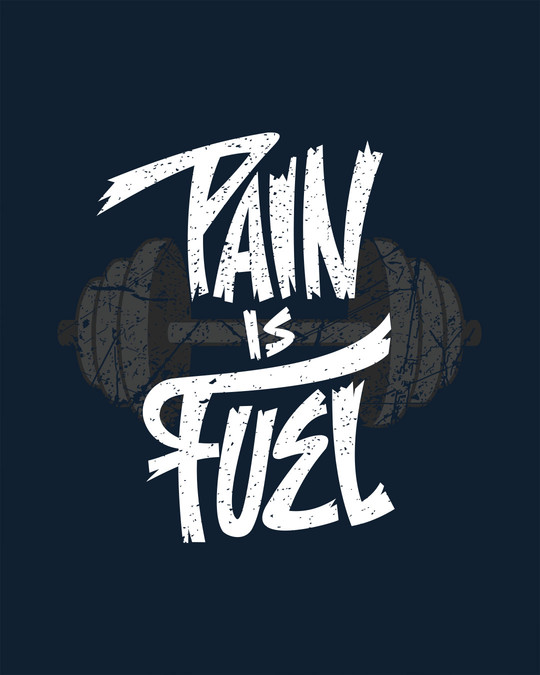 Shop Pain Is Fuel Half Sleeve T-Shirt