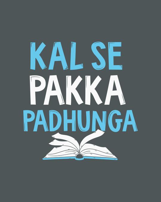 Shop Pakka Padhunga Half Sleeve T-Shirt-Full