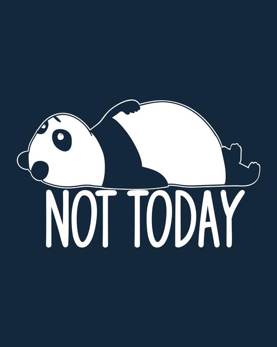 Shop Panda Not Today Full Sleeve T-Shirt