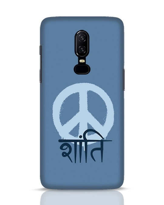 Shop Peace Shanti OnePlus 6 Mobile Cover-Front