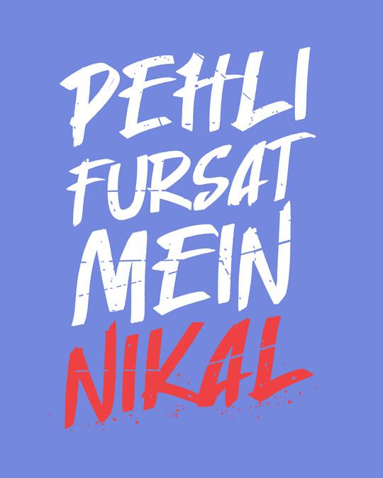 Shop Pehli Fursat Mein Nikal Half Sleeve T-Shirt-Full