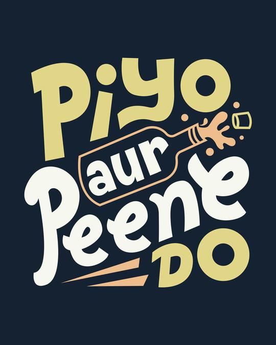 Shop Piyo Aur Peene Do Half Sleeve T-Shirt