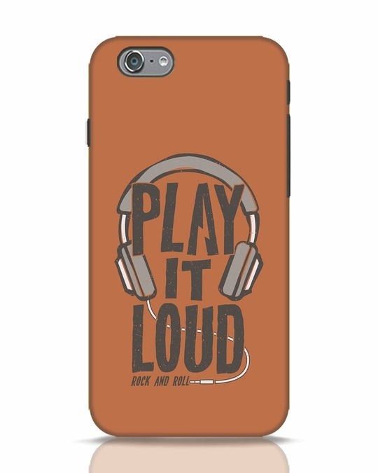 Shop Play It Loud iPhone 6s Mobile Cover-Front