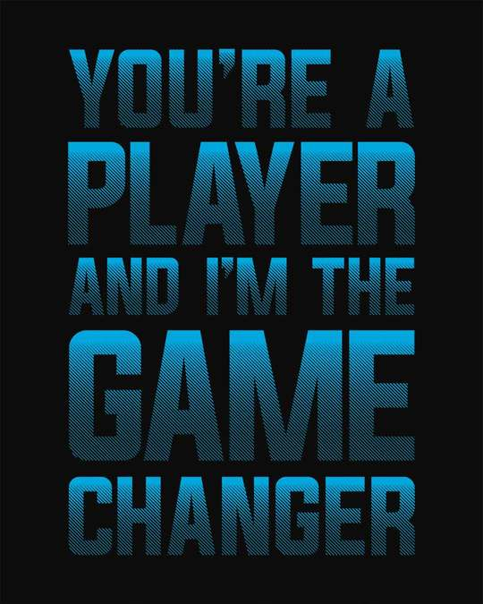 Shop Player Game Changer Boyfriend T-Shirt
