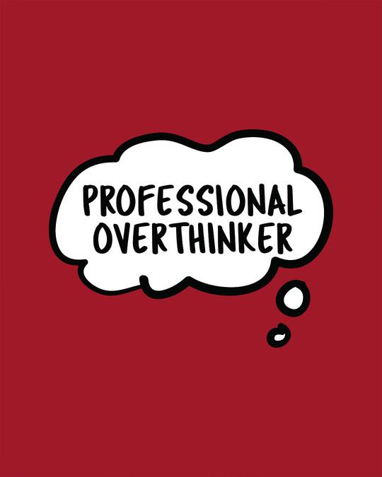 Shop Professional Overthinker Boyfriend T-Shirt-Full