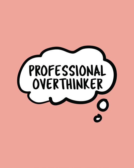 Shop Professional Overthinker Round Neck 3/4th Sleeve T-Shirt