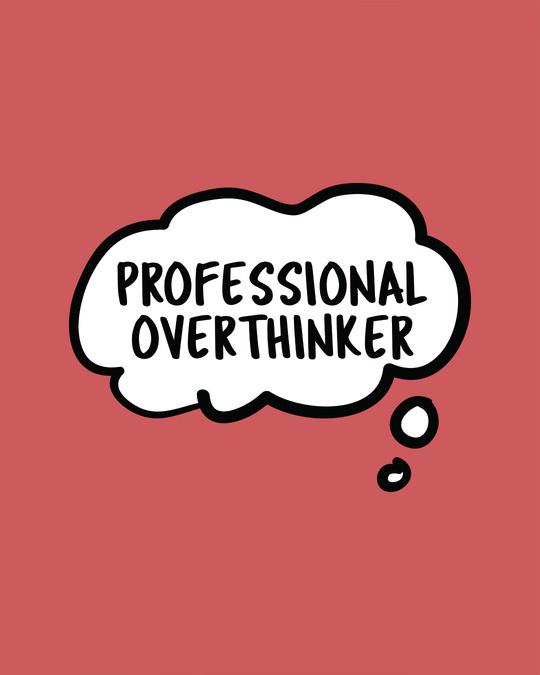 Shop Professional Overthinker Scoop Neck Full Sleeve T-Shirt-Full