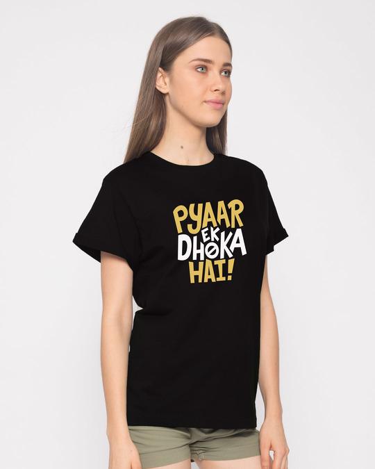 Shop Pyaar Ek Dhoka Hai Boyfriend T-Shirt-Back