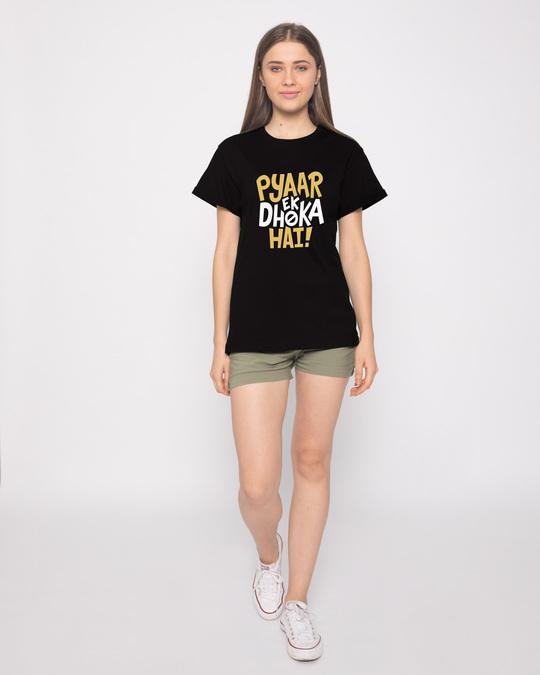 Shop Pyaar Ek Dhoka Hai Boyfriend T-Shirt
