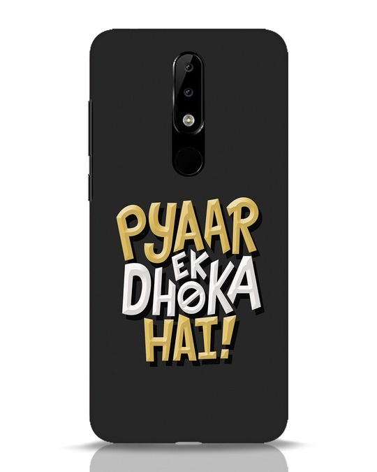 Shop Pyaar Ek Dhoka Hai Nokia 5.1 Plus Mobile Cover-Front