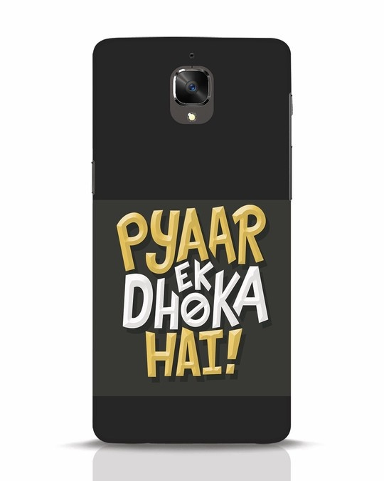 Shop Pyaar Ek Dhoka Hai OnePlus 3 Mobile Cover-Front