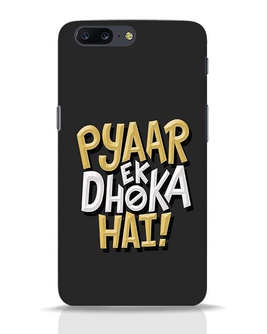 Shop Pyaar Ek Dhoka Hai OnePlus 5 Mobile Cover-Front