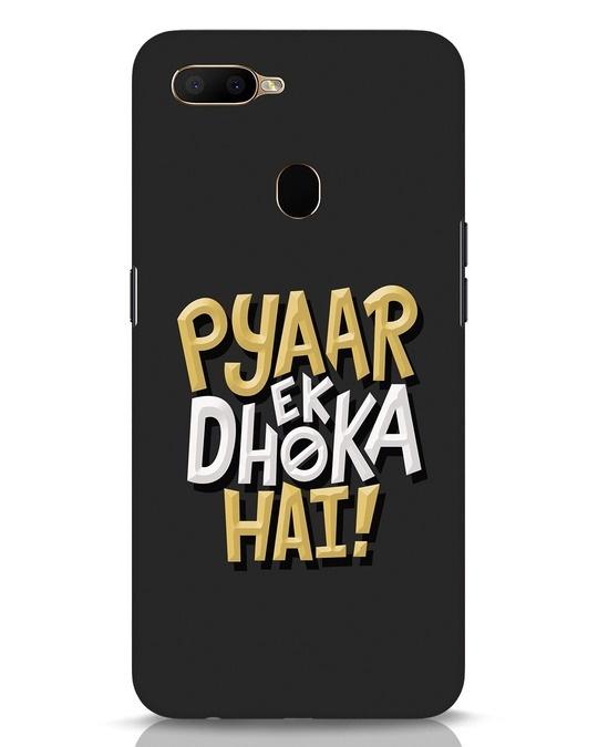 Shop Pyaar Ek Dhoka Hai Oppo A5s Mobile Cover-Front