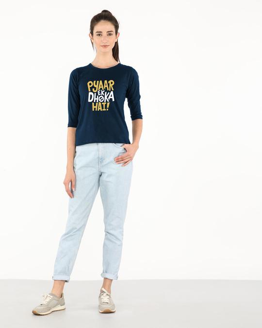Shop Pyaar Ek Dhoka Hai Round Neck 3/4th Sleeve T-Shirt-Full