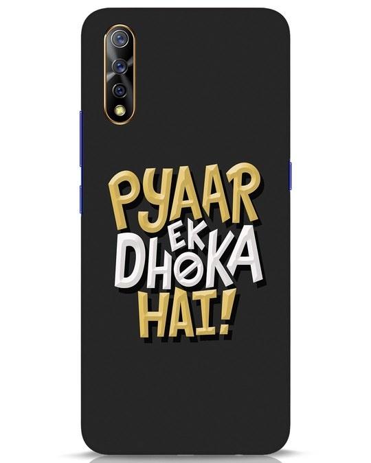 Shop Pyaar Ek Dhoka Hai Vivo S1 Mobile Cover-Front
