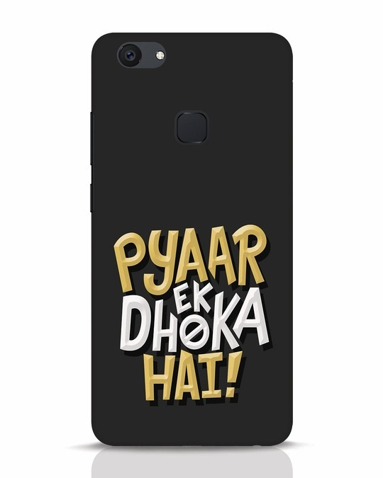Shop Pyaar Ek Dhoka Hai Vivo V7 Plus Mobile Cover-Front