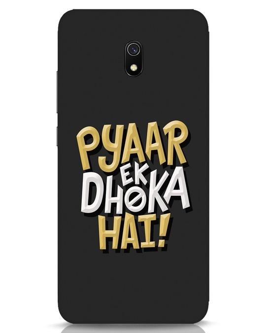 Shop Pyaar Ek Dhoka Hai Xiaomi Redmi 8A Mobile Cover-Front