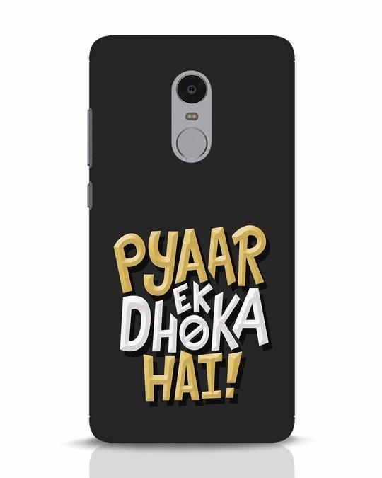 Shop Pyaar Ek Dhoka Hai Xiaomi Redmi Note 4 Mobile Cover-Front