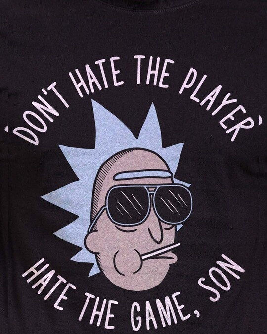 Shop Don't Hate The Player Official Rick And Morty Cotton Half Sleeve T Shirt