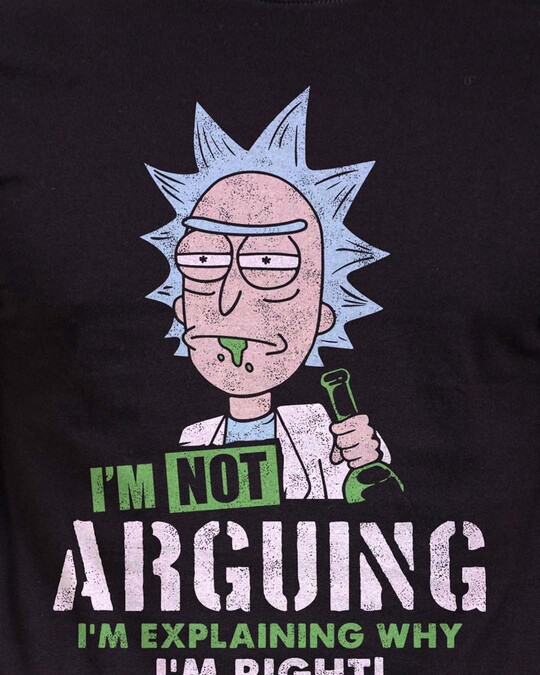 Shop I'm Not Arguing Official Rick And Morty Cotton Half Sleeves T Shirt