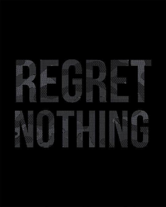 Shop Regret Nothing Half Sleeve T-Shirt