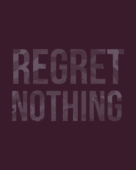 Shop Regret Nothing Half Sleeve T-Shirt