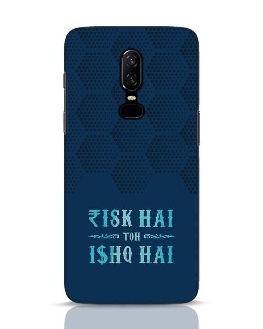 Shop Risk Aur Ishq OnePlus 6 Mobile Cover-Front