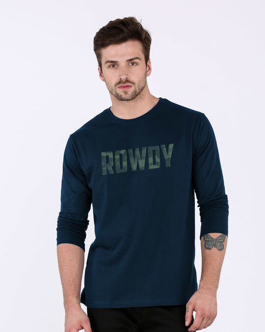Shop Rowdy Full Sleeve T-Shirt-Front
