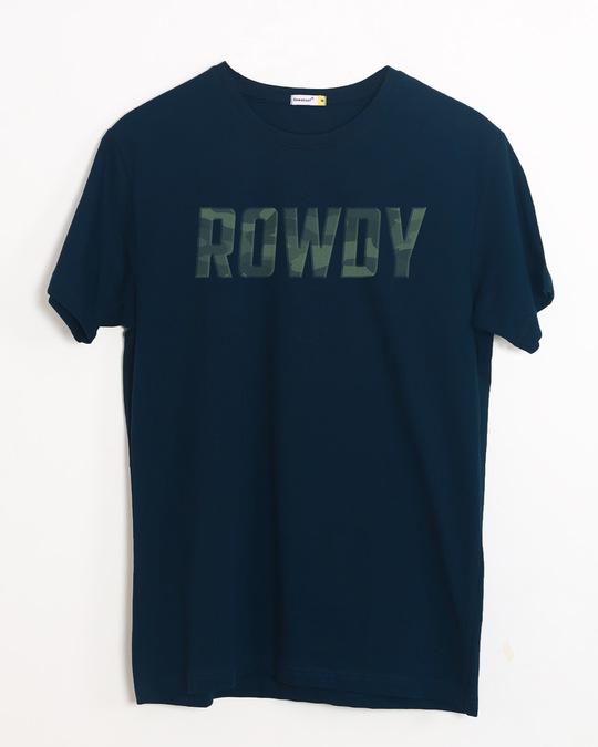 Shop Rowdy Half Sleeve T-Shirt-Front