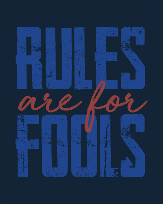 Shop Rules Are For Fools Full Sleeve T-Shirt