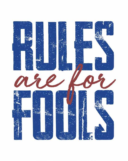 Shop Rules Are For Fools Half Sleeve T-Shirt