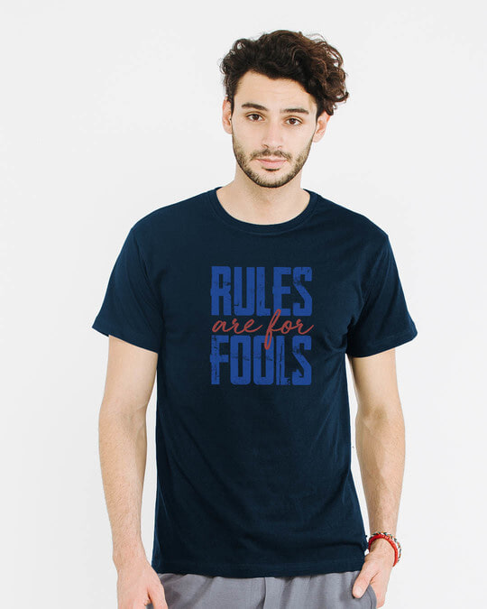 Shop Rules Are For Fools Half Sleeve T-Shirt-Back