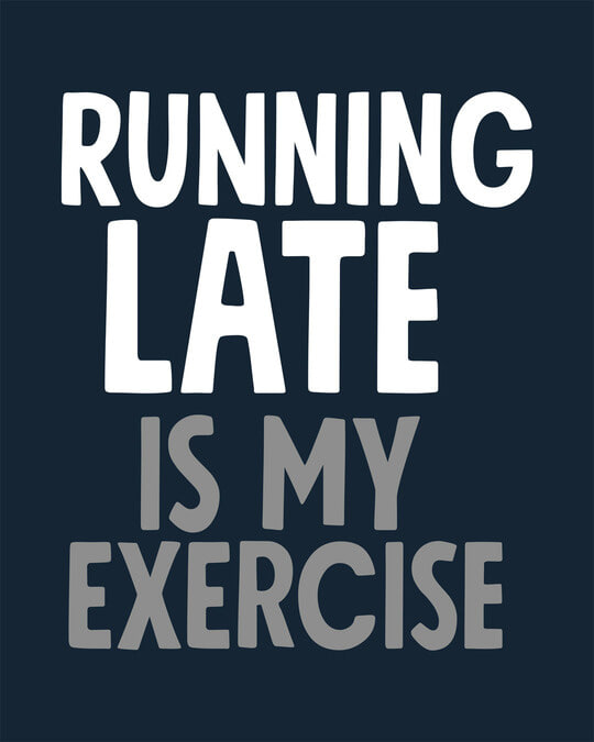 Shop Running Late Half Sleeve T-Shirt
